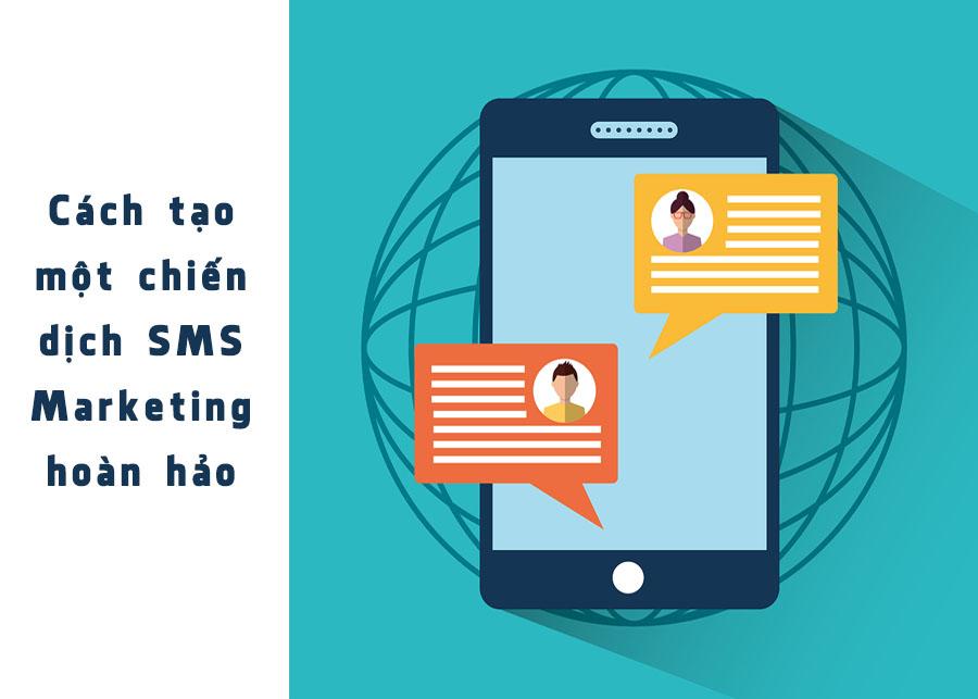 Cách tạo một chiến dịch SMS marketing hoàn hảo