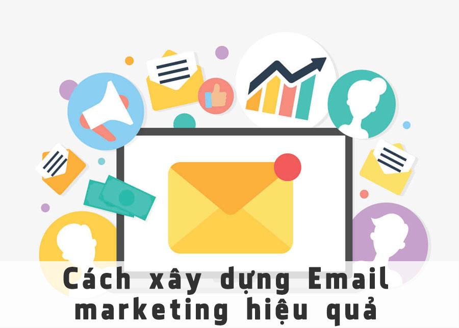 Cách xây dựng Email marketing hiệu quả