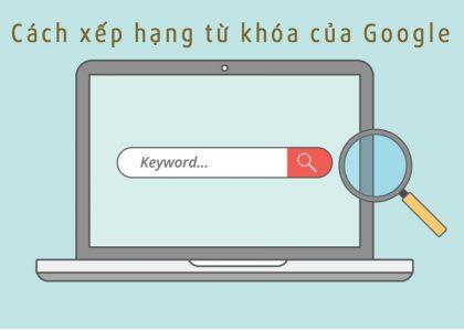 Cách xếp hạng từ khóa của Google