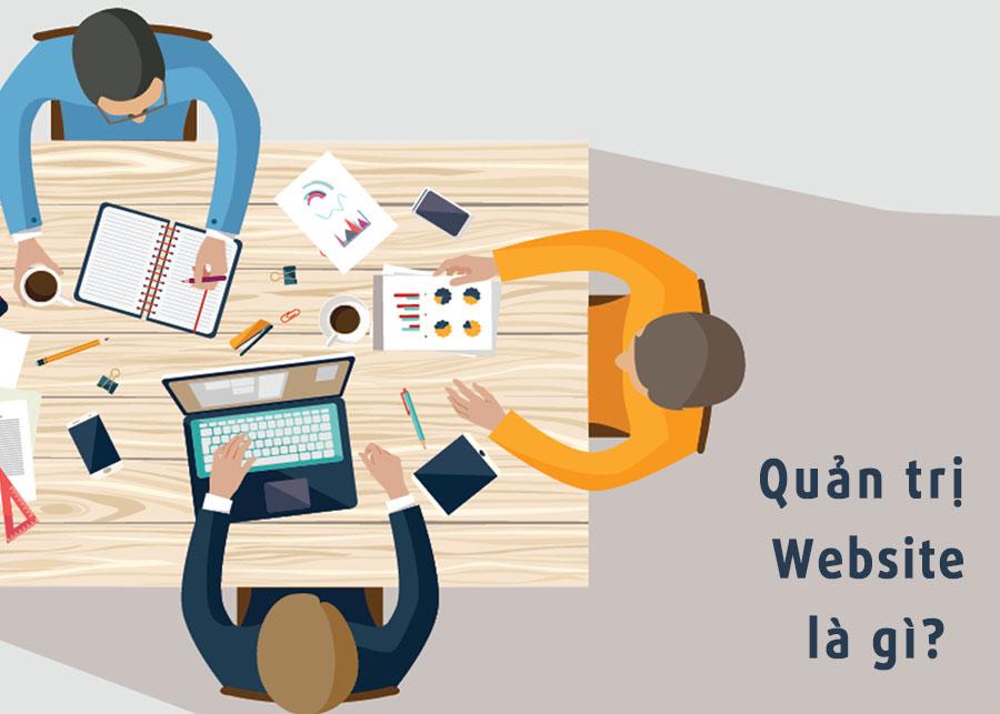 Quản trị website là gì? Cập nhật cách quản trị web 2021