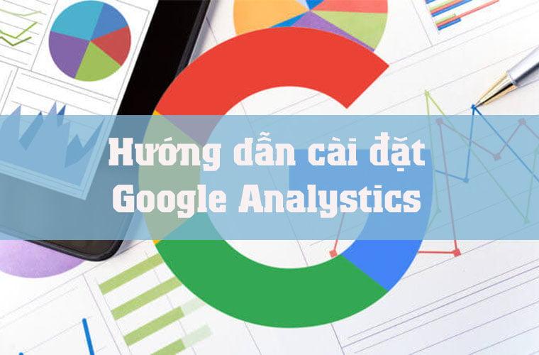 hướng dẫn cài đặt google analystics