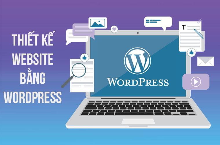 Thiết kế website bằng wordpress [Trọn gói] – Giá ưu đãi