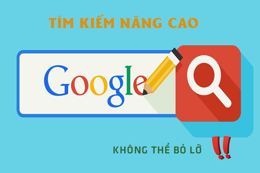 tìm kiếm nâng cao google