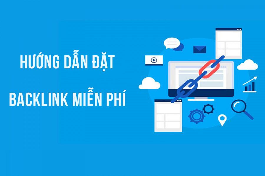 10 Cách Đặt Backlink miễn phí hiệu quả cho SEO