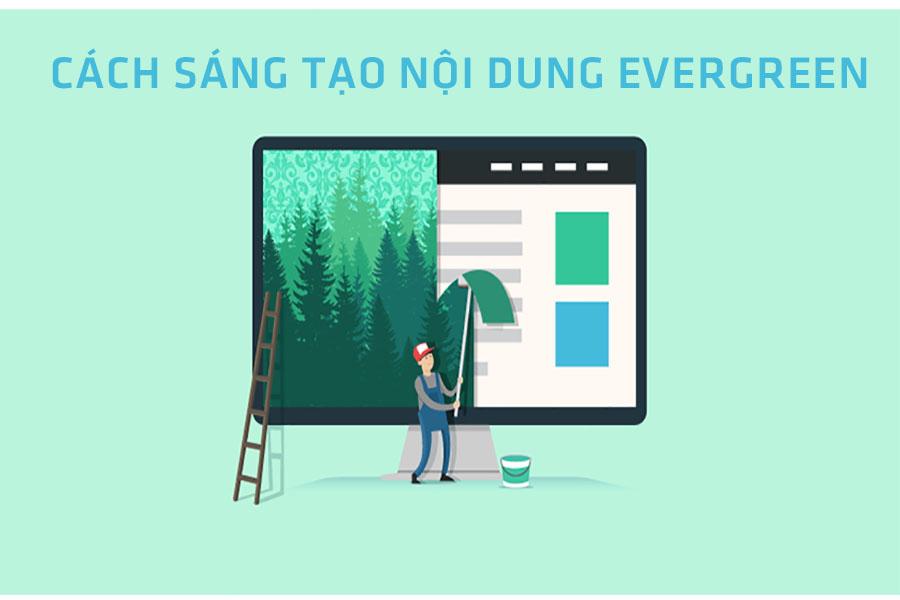 sang-tao-Evergreen-Content-la-gi-1