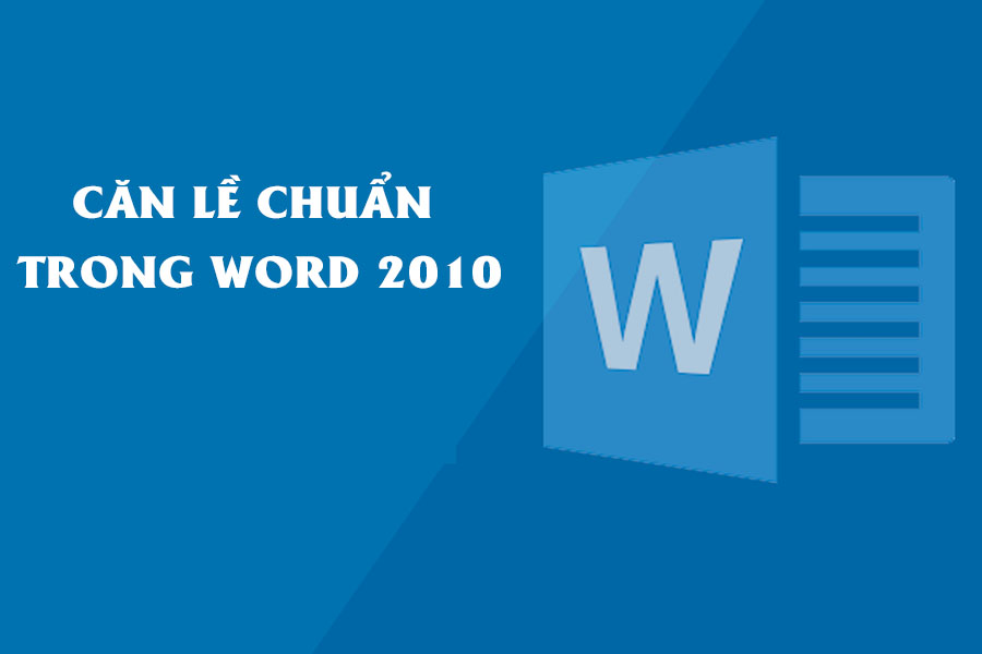 cach-can-le-chuan-trong-word-2010