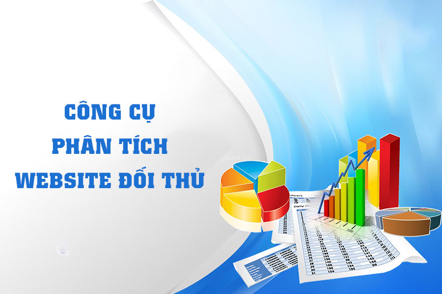 cong-cu-phan-tich-website-doi-thu