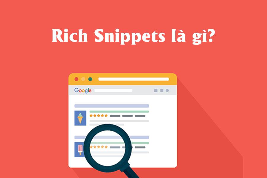 Google Rich Snippets là gì? Cách để xây dựng Rich Snippetshiệu quả