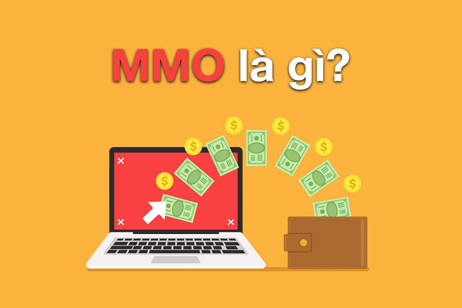 MMO là gì? Các hình thức kiếm tiền khả thi từ MMO