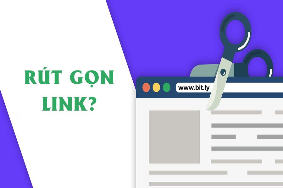 Rút gọn link là gì? 8 Công cụ rút gọn link hiệu quả