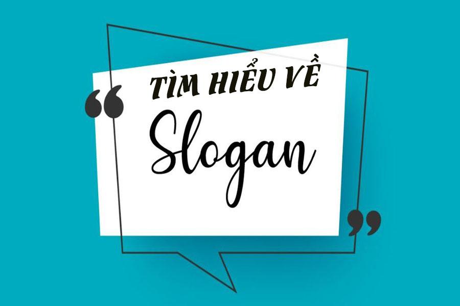 Slogan là gì? Yếu tố để giúp tạo nên slogan độc đáo và sáng tạo