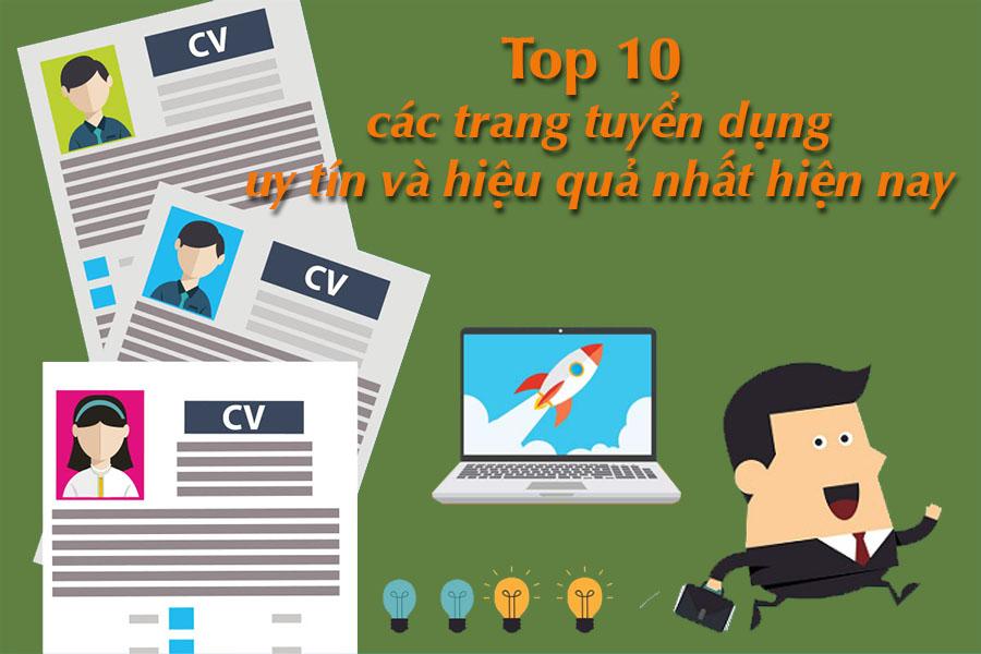 Top 10 các trang tuyển dụng uy tín và hiệu quả nhất hiện nay