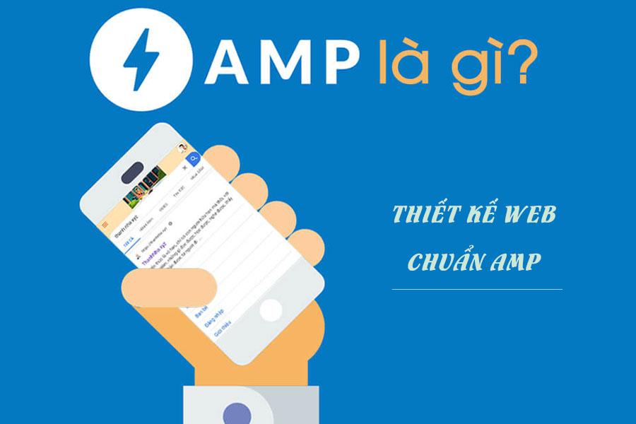 Amp là gì? Thiết kế web chuẩn AMP như thế nào?