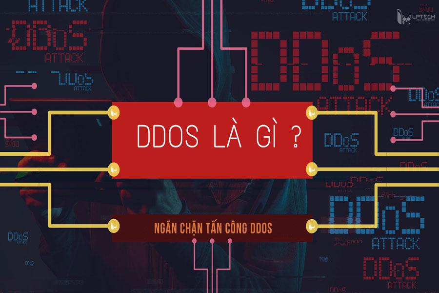 Tấn công từ chối dịch vụ DDOS là gì và cách phòng tránhhiệu quả