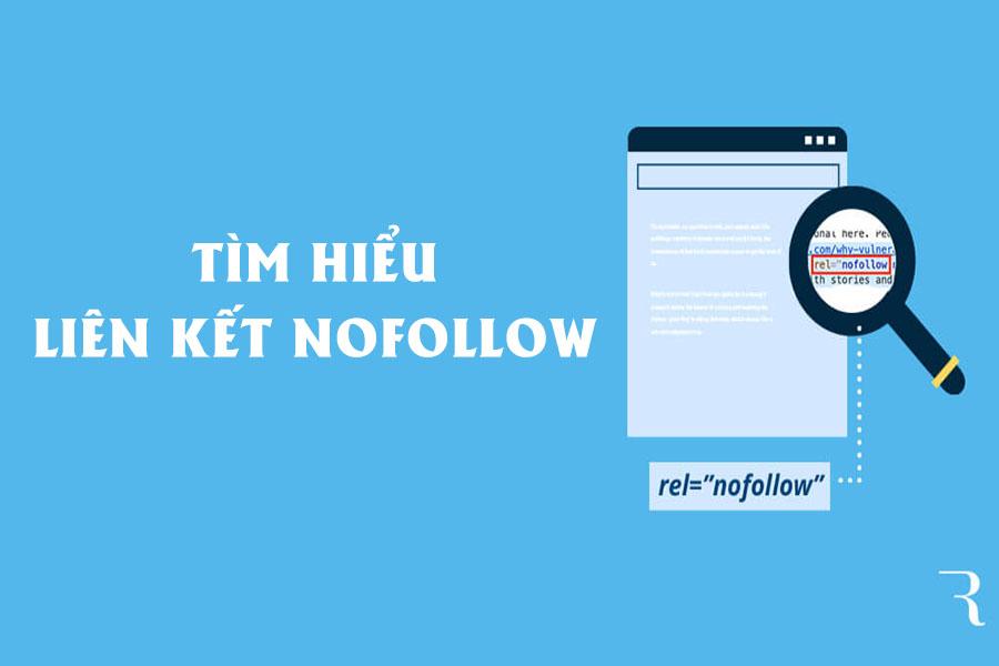 Link Nofollow là gì? Hướng dẫn sử dụng link nofollow đúng cách